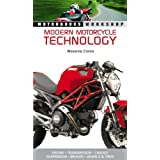 Modern Motorcycle Technology: How Every Part of Your Motorcycle Works (Motorbooks Workshop)by Massimo Clarke