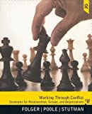 img - for Working through Conflict: Strategies for Relationships, Groups, and Organizations, 7th Edition book / textbook / text book