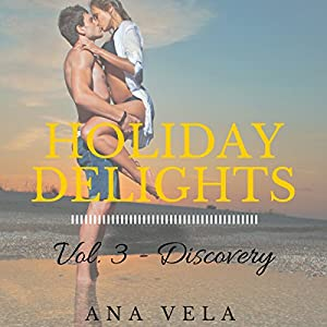 Holiday Delights: Volume Three - Discovery Audiobook