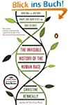 The Invisible History of the Human Ra...
