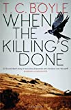 When the Killing's Done T.C. Boyle