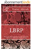 LBRP - The Genius Child of the Golden Dawn (English Edition)