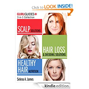 Hair Care Guru Guides: A Quick and Dirty 3-in-1 Collection Selena A. James