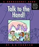 Talk to the Hand: A Doonesbury Book (Doonesbury Books (Andrews & McMeel))