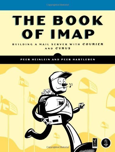 The Book of IMAP: Building a Mail Server with Courier and Cyrus [Paperback]
