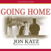 Going Home: Finding Peace When Pets Die | [Jon Katz]