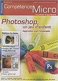 echange, troc Stéphanie Guillaume - Photoshop, un jeu d'enfant