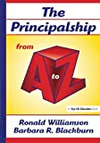 img - for The Principalship From A to Z (A to Z Series) book / textbook / text book