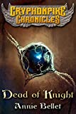 Dead of Knight (The Gryphonpike Chronicles Book 4)
