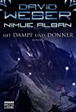 Nimue Alban: Mit Dampf und Donner: Roman. Nimue Alban, Bd. 14