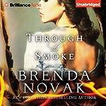 Through the Smoke   Brenda Novak