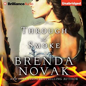 Through the Smoke | [Brenda Novak]