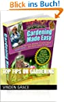 Top Tips on Gardening (English Edition)