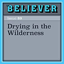 Drying in the Wilderness Audiobook by Tana Wojczuk Narrated by Lisa Larsen