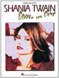 Shania Twain Shania Twain - Come on Over