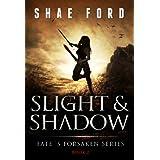 Slight and Shadow (Fate's Forsaken Book 2)