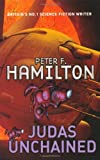 Judas Unchained (Commonwealth Saga) (0330493531) by Hamilton, Peter F.