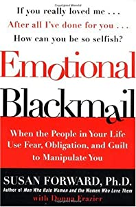 "Cover of ""Emotional Blackmail: When the P..."
