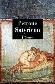 Satyricon par Pétrone