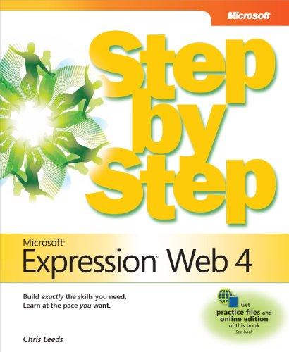 Microsoft® Expression® Web 4 Step by Step (Step By Step (Microsoft))