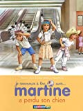 Martine a perdu son chien (French Edition) (2203024232) by Marcel Marlier