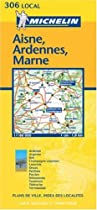 Aisne/Ardennes/Marne (Michelin Local Maps)
