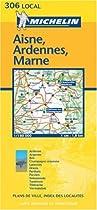 Aisne/Ardennes/Marne (Michelin Local Maps)