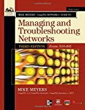 img - for Mike Meyers  Comptia Network + Guide to Managing and Troubleshooting Networks: Exam N10-005 (Comptia Authorized) book / textbook / text book