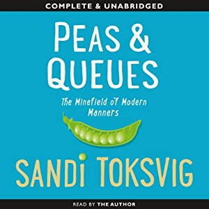 Peas and Queues: The Minefield of Modern Manners | [Sandi Toksvig]