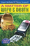 Image of A Matter of Wife & Death (Secrets from Lulu's Cafe Series #2)