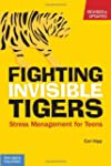 Fighting Invisible Tigers: Stress Man...