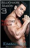 Billionaire Season 3: Summer Ablaze