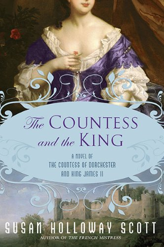 Image of The Countess and the King: A Novel of the Countess of Dorchester and King James II