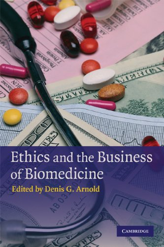 Ethics and the Business of Biomedicine