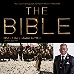 Kingdom: The Bible Series Official Sermon | Dr. Jamal Harrison Bryant