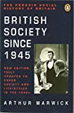 British Society Since 1945: New Edition (Social Hist of Britain) (014013817X) by Marwick, Arthur