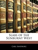 Slabs of the Sunburnt West