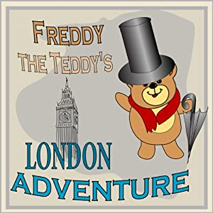 Freddy the Teddy's London Adventure Audiobook