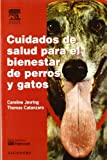 img - for Cuidados de salud para el bienestar de perros y gatos, 1e (Spanish Edition) book / textbook / text book