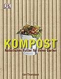 Kompost. Natürliches Futter für Ihren Garten