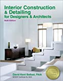 img - for Interior Construction & Detailing for Designers & Architects book / textbook / text book