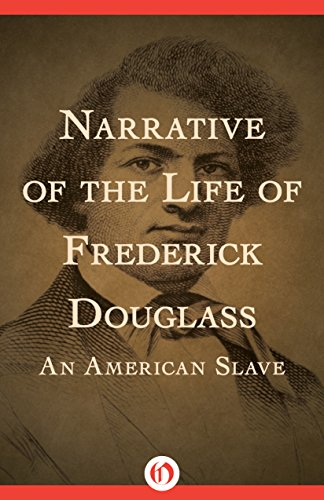 Download Narrative of the Life of Frederick Douglass: An American Slave