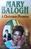 A Christmas Promise (Ulverscroft Large Print Series) (0708934064) by Balogh, Mary