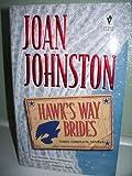 Hawk's Way Brides (0373652070) by JOAN JOHNSTON