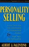 img - for Personality Selling : Using NLP and the Enneagram to Understand People and How They Are Influenced by Valentino, Albert J. (1999) Paperback book / textbook / text book
