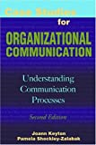 img - for Case Studies for Organizational Communication: Understanding Communication Processes book / textbook / text book