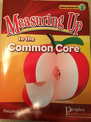 Measuring Up to the Common Core: English Language Arts Level G