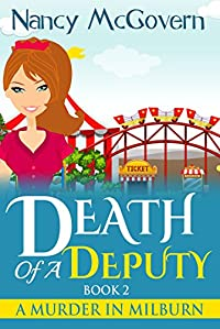 Death Of A Deputy: A Culinary Cozy Mystery by Nancy McGovern ebook deal