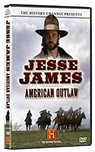 The History Channel Presents Jesse James - American Outlaw