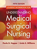img - for Study Guide for Understanding Medical Surgical Nursing 5th Edition by Hopper MSN RN, Paula D., Williams MSN RN, Linda S. (2015) Paperback book / textbook / text book